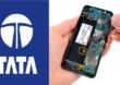 टाटा समूहाचा चीनला दणका, आता मोबाईलचे सर्व भाग भारतातच तयार होणार