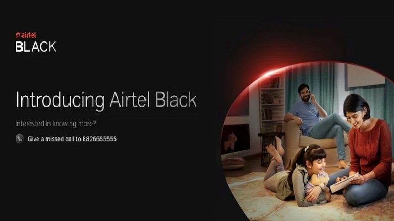 Airtel Black |  Airtel's special facility for customers, single bill for all services like Mobile, DTH, Fiber